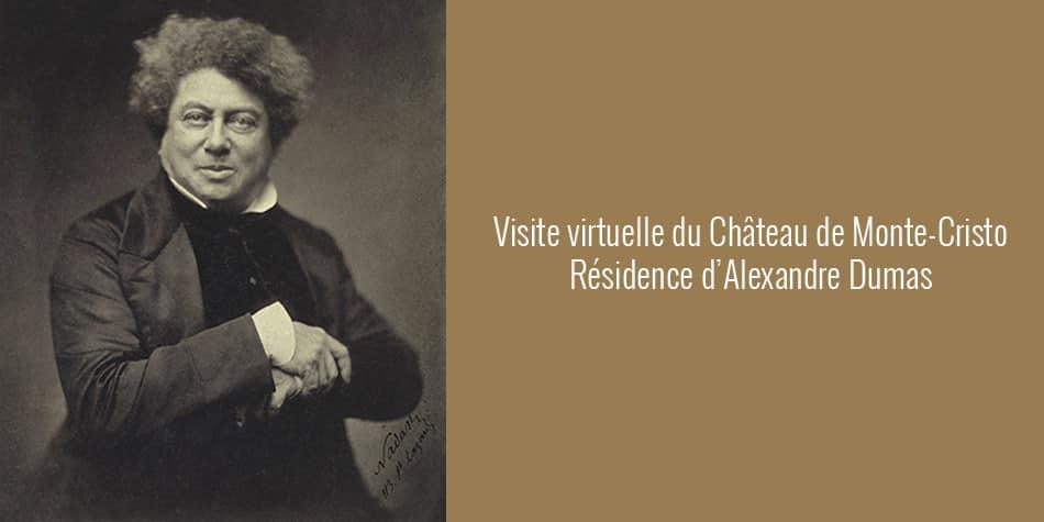 visite virtuelle du château de Monte Cristo - résidence d'Alexandre Dumas